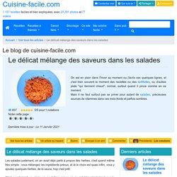 Le délicat mélange des saveurs dans les salades
