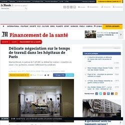 La délicate négociation sur le temps de travail dans les hôpitaux de Paris