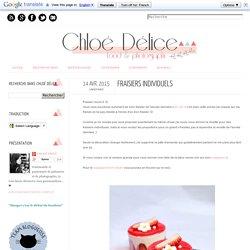 Chloé Délice: Fraisiers individuels