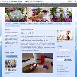 Les délices de Baradozic: Gelée de violettes