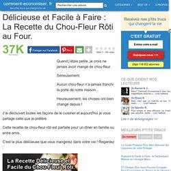 Délicieuse et Facile à Faire : La Recette du Chou-Fleur Rôti au Four.