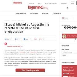 Michel et Augustin sur le web social : la recette d'une délicieuse e-réputation (étude)