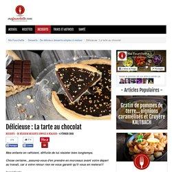 Délicieuse : La tarte au chocolat