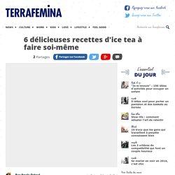 6 délicieuses recettes d'ice tea à faire soi-même