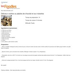 Recette de Délicieux cookies au pépites de chocolat et aux noisettes