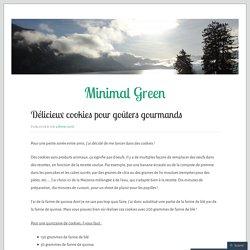 Délicieux cookies pour goûters gourmands – Minimal Green