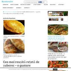 Cea mai reușită rețetă de șuberec - o gustare delicioasă, foarte consistentă și aromată - Bucatarul.tv