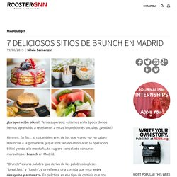 7 deliciosos sitios de brunch en Madrid