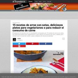 15 recetas de arroz con setas, deliciosos platos para vegetarianos o para reducir el consumo de carne