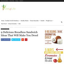 9 Delicious Breadless Sandwich Ideas That Will Make You Drool