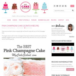 Delicious Pink Champagne Cake Recipe from Scratch