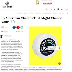 10 Delicious Cheeses Made In The USA