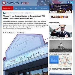 11 Delicious Connecticut Ice Cream Shops