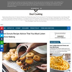 Best Donuts Recipe Advice That You Must Listen Before Making - Delicious Dish All Over The World- Cooking Recipes At Deal Cooking