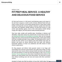 FIT PREP MEAL SERVICE- A HEALTHY AND DELICIOUS FOOD SERVICE – fitprepmealsblog