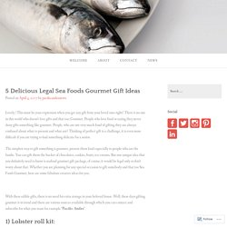 5 Delicious Legal Sea Foods Gourmet Gift Ideas – Pacific Andes News