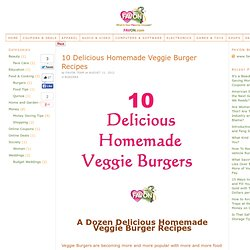 10 Delicious Homemade Veggie Burger Recipes