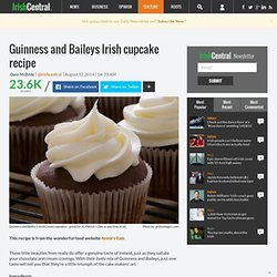 Guinness and Baileys Irish cupcakes | Irish Food and Irish Drink