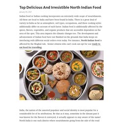 Top Delicious And Irresistible North Indian Food – Telegraph