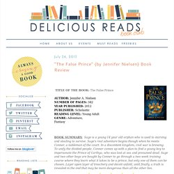 """Delicious Reads: """"The False Prince"""" {by Jennifer Nielsen} Book Review"""
