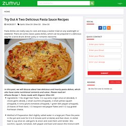 Try Out a Two Delicious Pasta Sauce Recipes