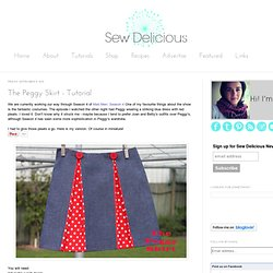 Sew Delicious: The Peggy Skirt - Tutorial