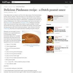 Delicious Pindasaus recipe - a Dutch peanut sauce