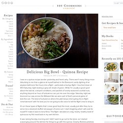 Delicious Big Bowl - Quinoa Recipe