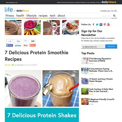 7 Delicious Protein Smoothie Recipes