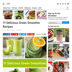 11 Delicious Green Smoothie Recipes
