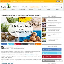 12 Delicious Ways To Eat Sunflower Seeds
