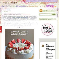 Green Tea Chiffon Cake w/Strawberry
