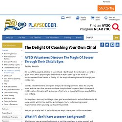 The Delight Of Coaching Your Own Child