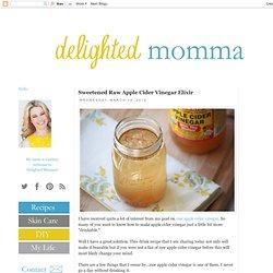 Sweetened Raw Apple Cider Vinegar Elixir