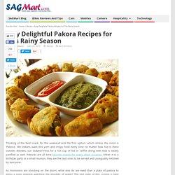 Easy Delightful Pakora Recipes for This rainy season