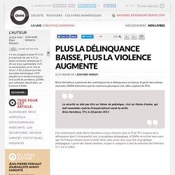 Plus la délinquance baisse, plus la violence augmente