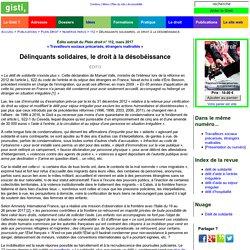 Délinquants solidaires, le droit à la désobéissance