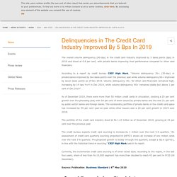Delinquencies in The Credit Card Industry Improved By 5 Bps In 2019