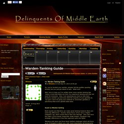 Warden Tanking Guide - Delinquents Of Middle Earth - Dwarrowdelf - LOTRO - Kinship Hosting - Gamer Launch