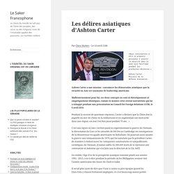 Les délires asiatiques d'Ashton Carter