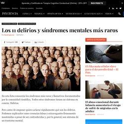 Los 11 delirios y síndromes mentales más raros