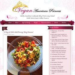 6 Easy & Delish Salad Dressings Using Hummus!