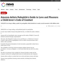 Amazon delists Pedophile's Guide to Love and Pleasure: a Child-lover's Code of Conduct