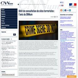 Délit de consultation de sites terroristes : l'avis du CNNum