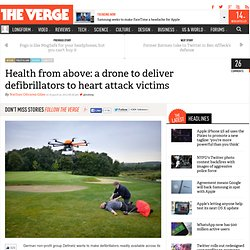 Health from above: a drone to deliver defibrillators to heart attack victims
