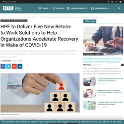 HPE to Deliver Five New Return-to-Work Solutions