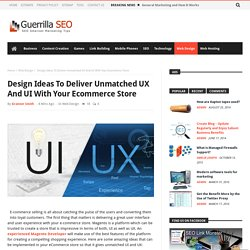 Design Ideas To Deliver Unmatched UX And UI With Your eCommerce Store