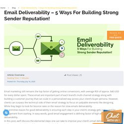 Email Deliverability - 5 Ways For Building Strong Sender Reputation!
