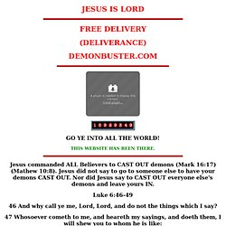 FREE DELIVERY (DELIVERANCE) END-TIME DELIVERANCE MINISTRY - DEMONBUSTER.COM DELIVERANCE MANUAL