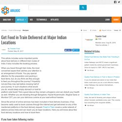 Get Find The Best Food in Train Delivered at Major Indian Locations